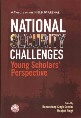 National Security Challenges: Yyoung Scholars' Perspective