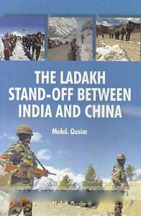 The Ladakh Stand-off Between India and China