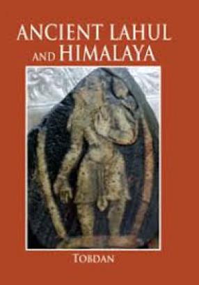 Ancient Lahul and Himalaya