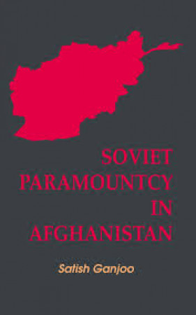 Soviet Paramountcy in Afghanistan