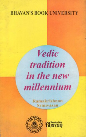 Vedic Tradition in the New Millennium