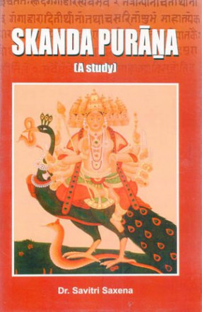 Skanda Purana (A Study)