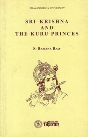 Sri Krishna and The Kuru Princes