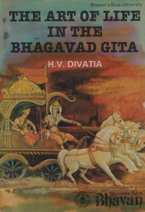 The Art of Life in the Bhagavad Gita