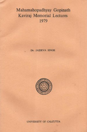 Mahamahopadhyay Gopinath Kaviraj Memorial Lectures 1979