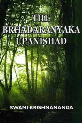 The Brhadaranyaka Upanishad