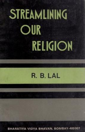Streamling Our Religion
