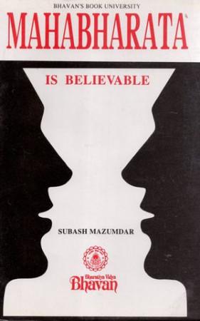Mahabharata is Believable