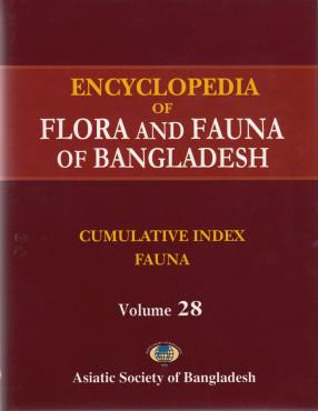 Encyclopedia of Flora and Fauna of Bangladesh, Volume 28: Cumulative Index: Fauna