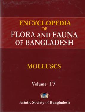 Encyclopedia of Flora and Fauna of Bangladesh, Volume 17: Molluscs
