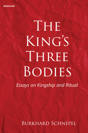 The King`s Three Bodies: Essays on Kingship and Ritual