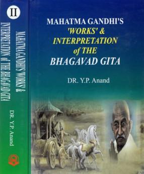 Mahatma Gandhi's Works and Interpretation of The Bhagavad Gita (In 2 Volumes)