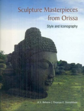 Sculpture Masterpieces from Orissa - Style and Iconography
