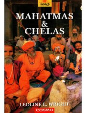 Mahatmas and Chelas