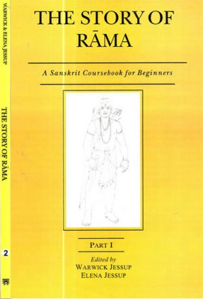 The Story of Rama: A Sanskrit Coursebook for Beginners (In 2 Volumes)