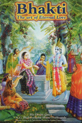 Bhakti - The Art of Eternal Love