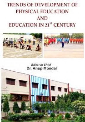Trends of Development of Physical Education and Education in 21st Century
