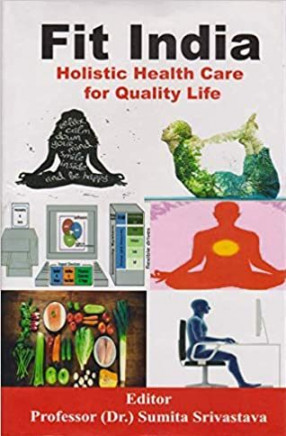 Fit India: Holistic Health Care for Quality Life