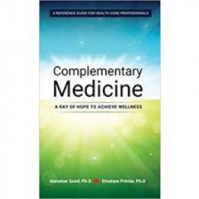 Complementary Medicine: A Ray of Hope