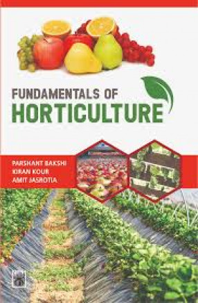 Fundamentals of Horticulture: Principles and Practices