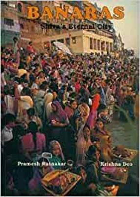 Banaras-Shiva's Eternal City