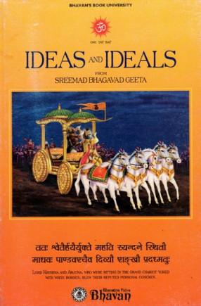 Ideas and Ideals from Sreemad Bhagavad Geeta