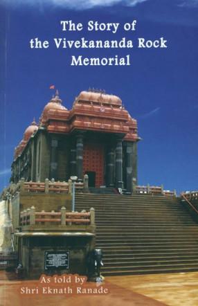 The Story of the Vivekananda Rock Memorial