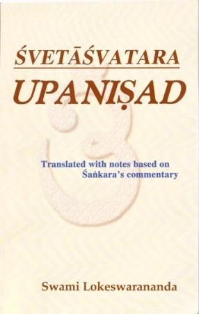 Svetasvatara Upanishad According to Shankaracharya's Commentary