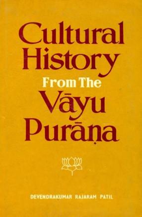 Cultural History from the Vayu Purana