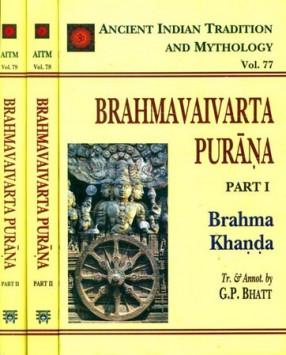 Brahmavaivarta Purana - Ancient Indian Tradition and Mythology (In 3 Books)