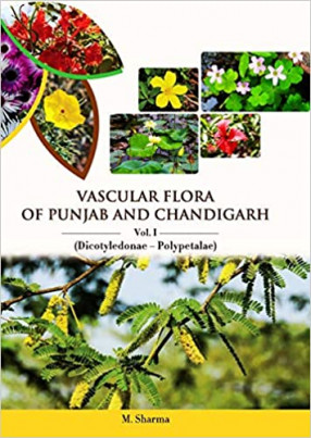Vascular Flora of Punjab and Chandigarh (In 3 Volumes)