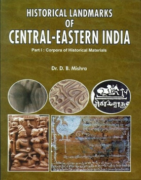 Historical Landmark of Central Eastern India
