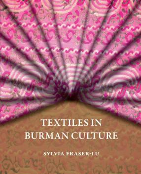 Textiles in Burman Culture