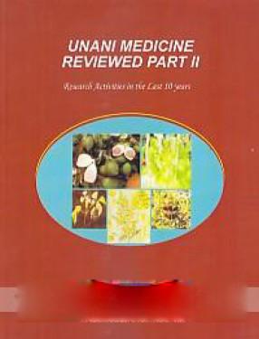 Unani Medicine Reviewed. Part II