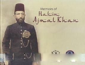 Memoirs of Hakim Ajmal Khan