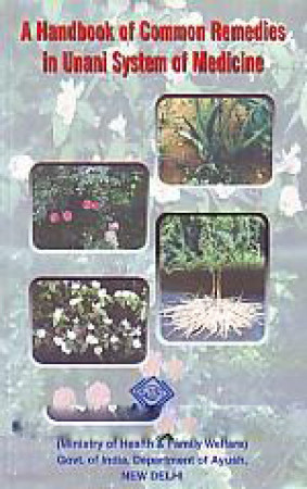 A Handbook of Common Remedies in Unani System of Medicine