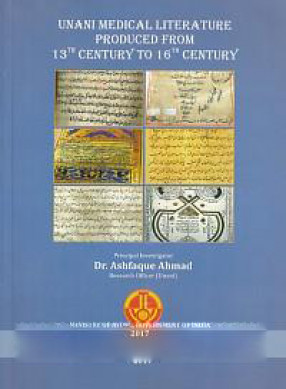 Unani Literature Produced from 13th Century to 16th Century