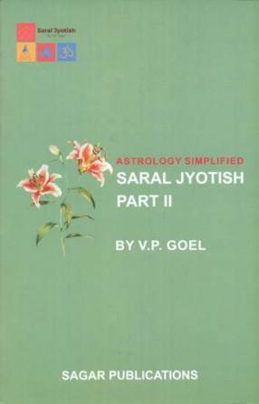 Astrology Simplified: Saral Jyotish (Part-II)