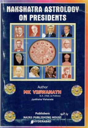 Nakshatra Astrology on Presidents
