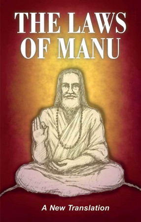 The Laws of Manu: A New Translation: Translated from the Sanskrit by members of the Language Faculty of the School of Economic Science, London