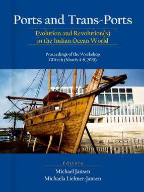 Ports and Trans-Ports: Evolution and Revolution(s) in the Indian Ocean World