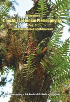 An Annotated Checklist of Indian Pteridophytes, Part 3: Lomariopsidaceae to Salviniaceae