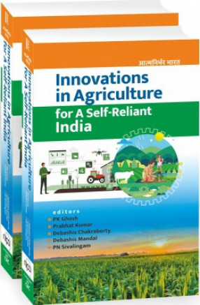 Innovations In Agriculture For A Self-Reliant India (In 2 Volumes)