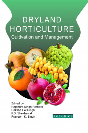 Dryland Horticulture: Cultivation and Management
