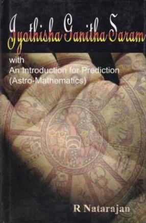 Jyothisha Ganitha Saram With An Introduction for Prediction (Astro - Mathematics)