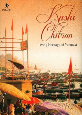 Kashi Chitran: Living Heritage of Varanasi