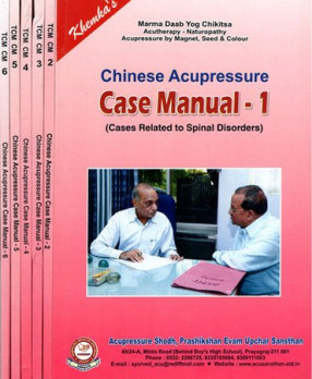 Chinese Acupressure- Case Manual: Cases Related to Spinal Disorders (In 6 Volumes)