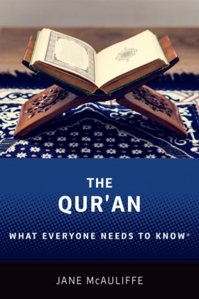 The Qur'an: What Everyone Needs to Know
