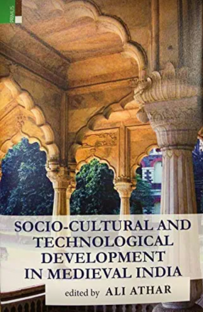 Socio-Cultural And Technological Development in Medieval India