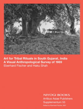 Art for Tribal Rituals in South Gujarat, India:  A Visual Anthropological Survey of 1969
